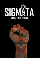 SIGMATA: Repeat the Signal