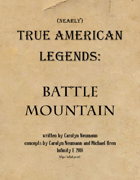 (Nearly) True American Legends: Battle Mountain