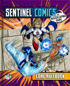 Sentinel Comics: The Roleplaying Game Core Rulebook