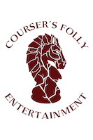 Courser's Folly Entertainment