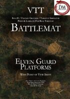 VTT Battlemap - Elven Guard Platforms