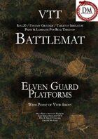 VTT Battlemap - Elven Guard Platforms