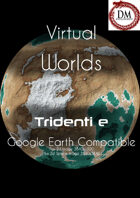 Virtual Worlds (Google Earth Compatible) - Tridenti e