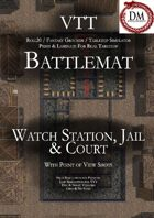 VTT Battlemap - Watch Station, Jail & Courts