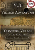 VTT Village Encounters -  Tarnswith Village