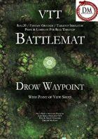 VTT Battlemap - Drow Waypoint