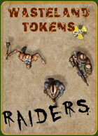 Wasteland Tokens Set 1, Raiders