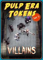 Pulp Era Tokens Set 5 Villains