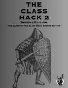 The Class Hack 2 Second Edition for The Black Hack Second Edition