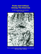 Peaks And Valleys: Among the Dwarves