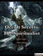 Occult Secrets: The Spiritualist