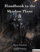 Handbook to the Shadow Plane