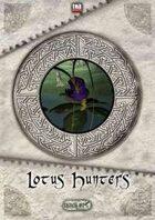 Critical Hits #16 - Lotus Hunters
