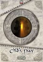 Critical Hits #18 - Child's Play