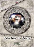 Critical Hits #26 - Perchance To Dream