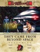 Savage Features #03 - They Came From Beyond Space