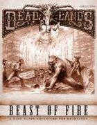 Deadlands Dime Novel #1 - Beast of Fire