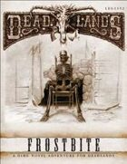 Deadlands Dime Novel #03 - Frostbite