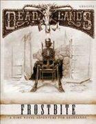 Deadlands Dime Novel #03 - Frostbite