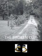 The Broken Cup ~ A Cyber-Western