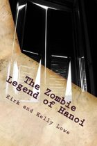 The Zombie Legend of Hanoi [INF Adventure]