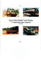 Arjun Main Battle Tank Series