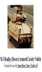 M-3 Bradley / Devers Armored Cavlary Vehicles