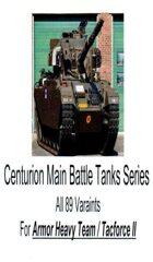 Centurion Main Battle Tank Series