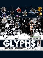 Glyphs RPG Blueprint - Digital Edition