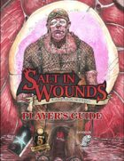 Salt in Wounds Player's Guide: 5e