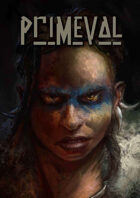 Primeval - a Prehistoric Tribal supplement