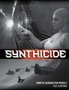 Synthicide Ship & Character Pack 2: The Contra
