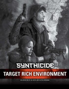 Synthicide Adventure: Target Rich Environment