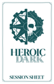 Heroic Dark Session Sheet
