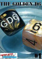 The Golden D6 #1