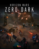 Horizon Wars: Zero Dark