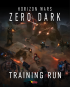 Zero Dark: Training Run