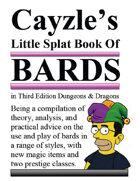 Cayzle's Little Splat Book of 3E D&D BARDS