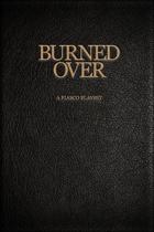 Fiasco: Burned Over