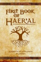 The First Book of Haer'al