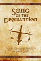 The Song of the Dromannion