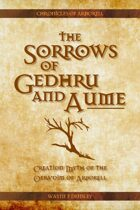The Sorrows of Gedhru and Aume