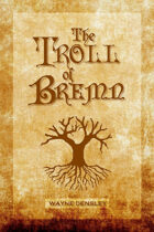 The Troll of Bremn
