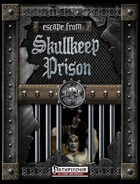 Escape From Skullkeep Prison