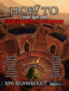 How To Create Your Own Fantasy RPG Adventures