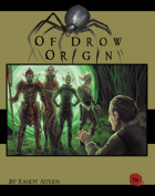 Of Drow Origin Module
