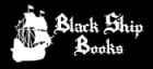 Black Ship Books