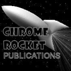 Chrome Rocket Publications