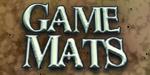 Game Mats