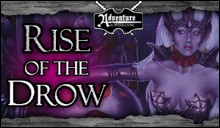 Rise of the Drow